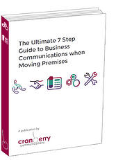 Cover, 7 Step Guide to Business Communications when Moving Office